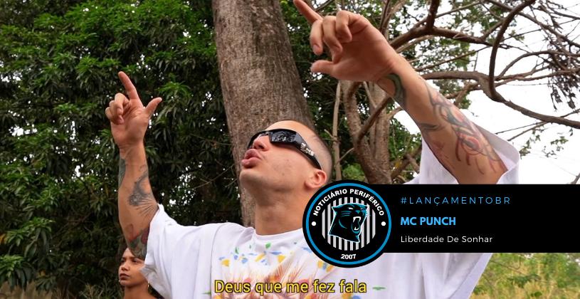 """Mc Punch lança o clipe """"Liberdade de Sonhar"""" com part. de Mia"""