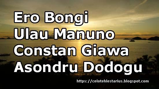 Ero Bongi Ulau Manuno Lirik |Constan Giawa |Asondru Dodogu