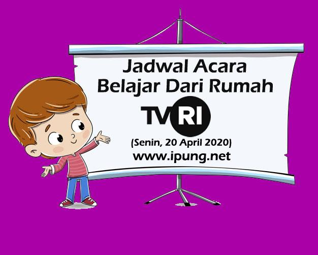 Jadwal TVRI Belajar dari Rumah Hari Senin 20 April 2020