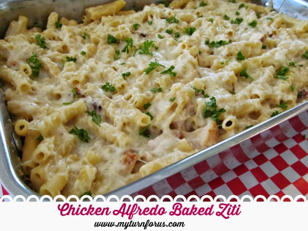 Chicken Alfredo Baked Ziti from My Turn for Us