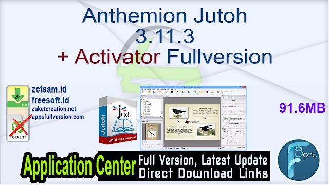Anthemion Jutoh 3.11.3 + Activator Fullversion