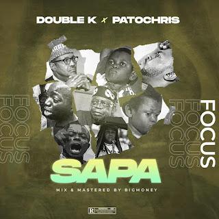 DOUBLE KAY X PATOCHRIS - SAPA