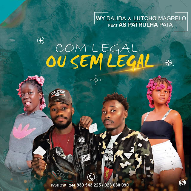 As Patrulha Pata  feat Os Mais fino - Com legal ou sem legal (Afro house)