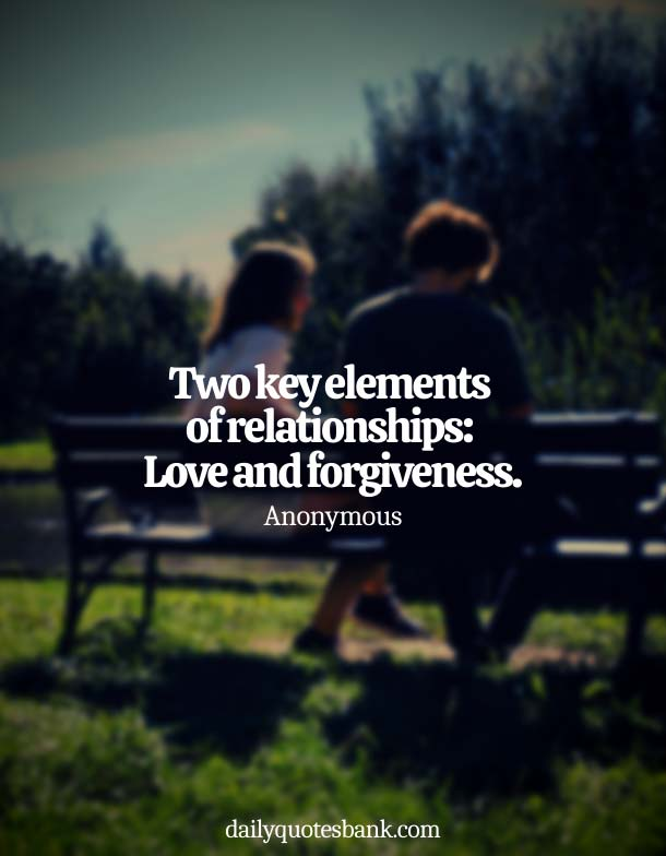 Quotes About Mistakes In Relationships and Forgiveness
