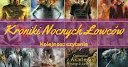 [UPDATE] W jakiej kolejności czytać Kroniki Nocnych Łowców?