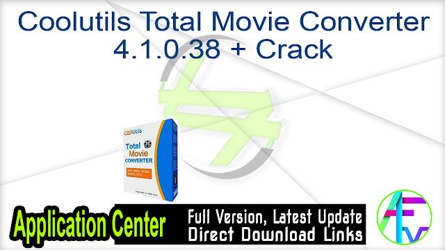 Coolutils Total Movie Converter 4.1.0.38 + Crack