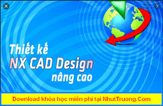Thiết kế NX CAD Design nâng cao download miễn phí