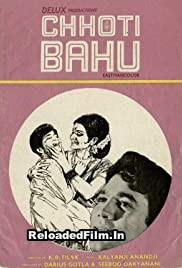 Chhoti Bahu (1971) Hindi Full Movie Download 1080p 720p 480p