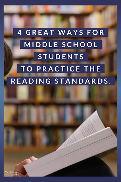 FOUR great ways for Middle School students to practice USING their reading skills to analyze text!
