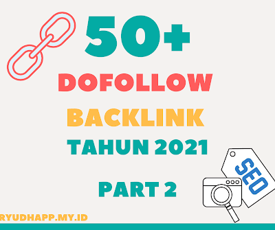 List DoFollow Backlink Tahun 2021