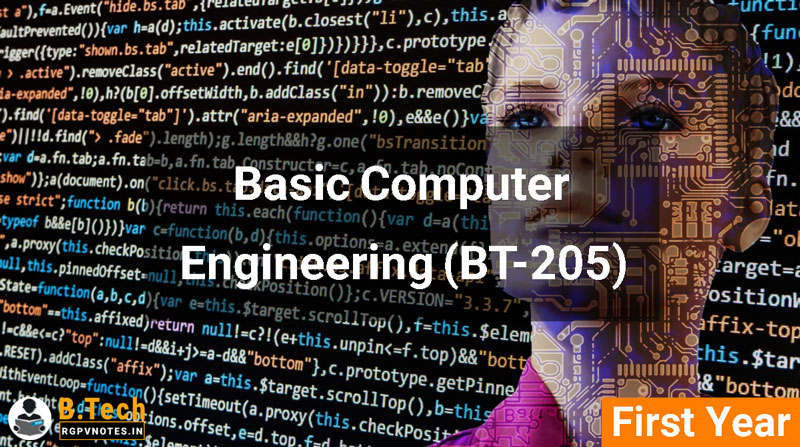 Basic Computer Engineering (BT-205) RGPV notes AICTE flexible curricula
