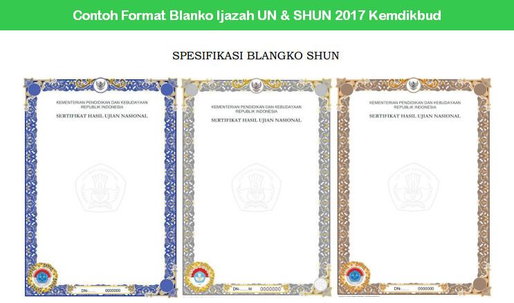 Contoh Format Blanko Ijazah UN dan SHUN 2017 Kemdikbud