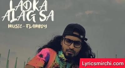 LADKA ALAG SA Song Lyrics | EMIWAY | Latest Hindi Rap Song 2020