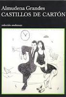 CASTILLOS DE CARTÓN - Almudena Grandes