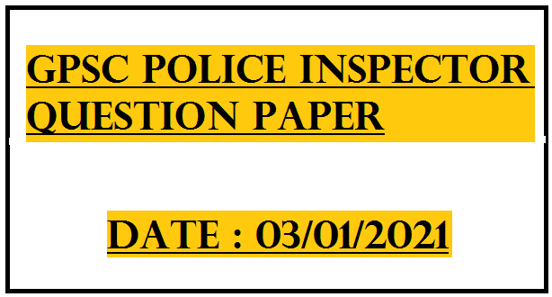 GPSC Police Inspector PI Question Paper With Answer Key