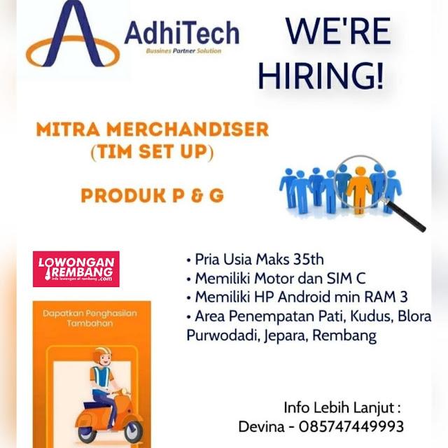Lowongan Kerja Mitra Merchandiser AdiTech Produk P&G Rembang Pati Kudus Blora Purwodadi Jepara