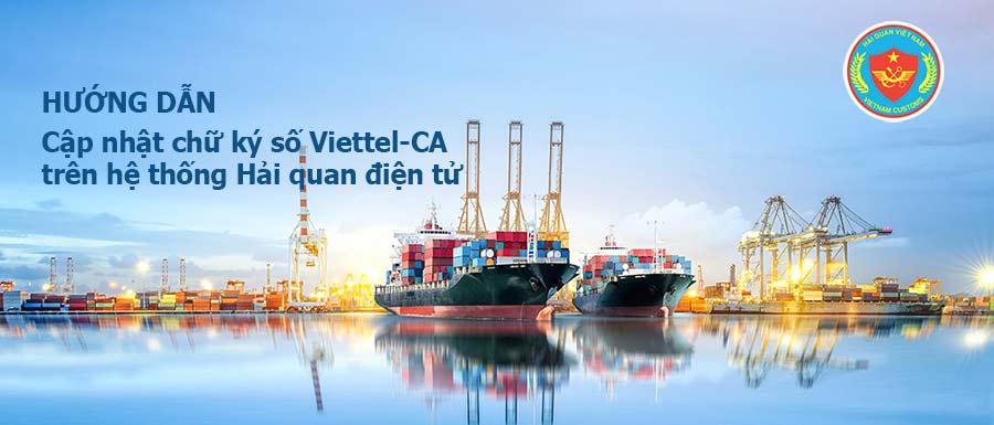 Hướng dẫn cập nhật chữ ký số Viettel-CA trên hệ thống HQĐT