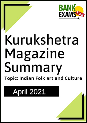 Kurukshetra Magazine Summary: April 2021