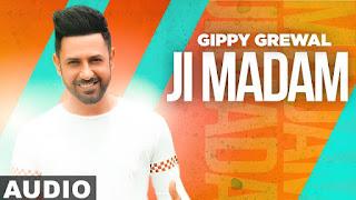 Ji Madam (Full Audio) Lyrics Song Mp3 Download