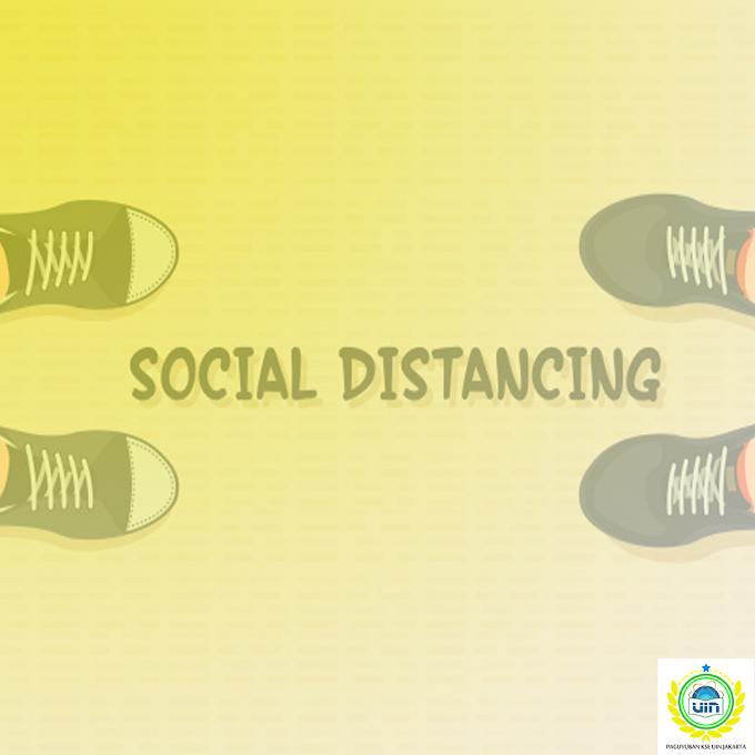 Social Distance sebagai Metode dalam Pencegahan Virus Corona (COVID-19)