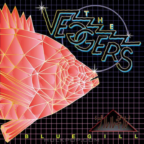 The Veggers – BLUEGILL – EP