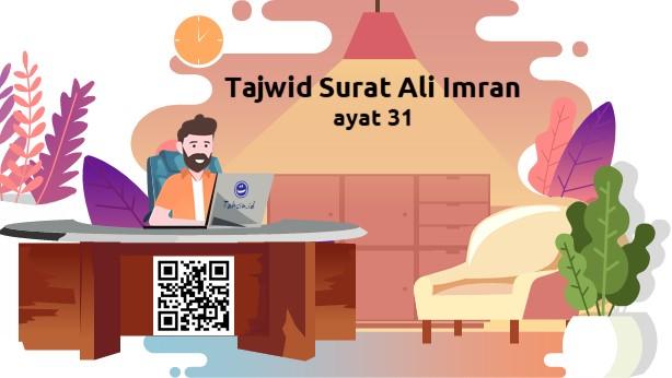 Tajwid surat Ali Imran ayat 31