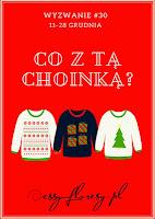 https://essy-floresy.blogspot.com/2017/12/wyzwanie-30-co-z-ta-choinka-challenge.html