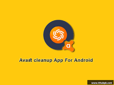 avast cleanup app for android