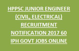 HPSSSB HPPSC JUNIOR ENGINEER (CIVIL, ELECTRICAL) RECRUITMENT NOTIFICATION 2017 60 IPH GOVT JOBS ONLINE