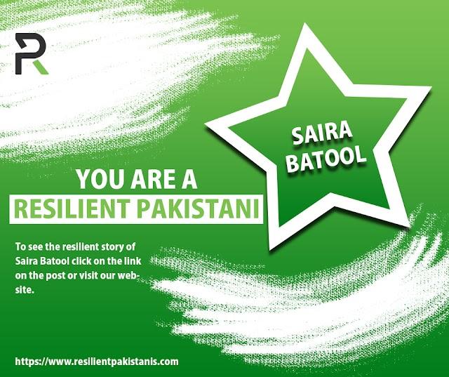 Saira Batool, You Are A Resilient Pakistani