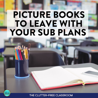 I just got an awesome tip from The Clutter-free Classroom about sub plans. They suggest leaving reading activities when you take a sick day. Read alouds are simple and easy lessons to leave for a substitute teacher. They suggest so many great books for teaching elementary students. You won't believe how many ideas they have for books about substitutes! #elementaryreading #substituteteacher #sickday