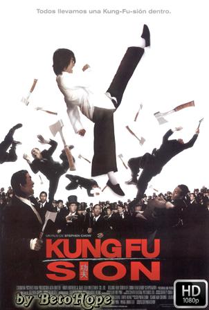 Kung Fu Sion [2004] [Latino-Chino] HD 1080P  [Google Drive] GloboTV