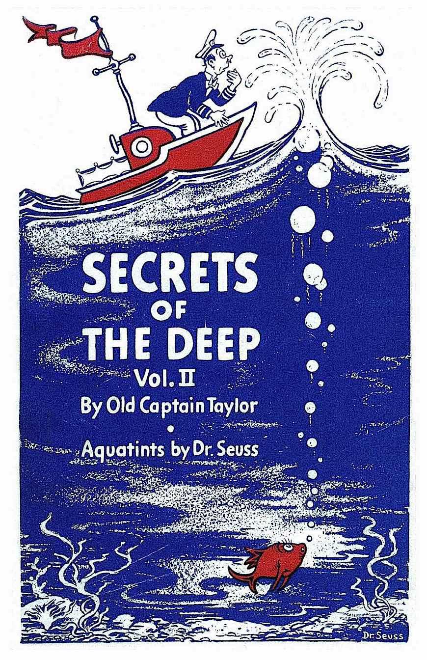 Dr. Seuss SECRETS of the DEEP Vol.2