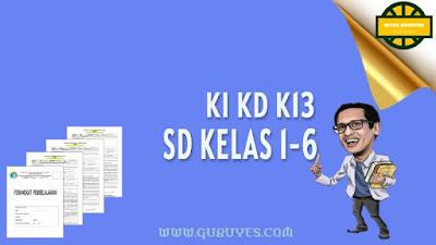 Pada kesempatan ini admin akan berbagi link  Download KI dan KD PJOK SD Kurikulum 2013 Kelas 1-6