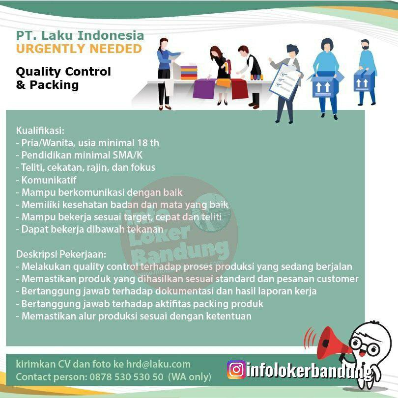 Lowongan Kerja Quality Control & Packing PT. Laku Indonesia Bandung Juni 2019