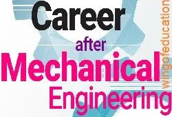 Career After Mechanical Engineering