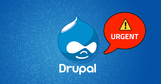 Third Critical Drupal Flaw Discovered—Patch Your Sites Immediately