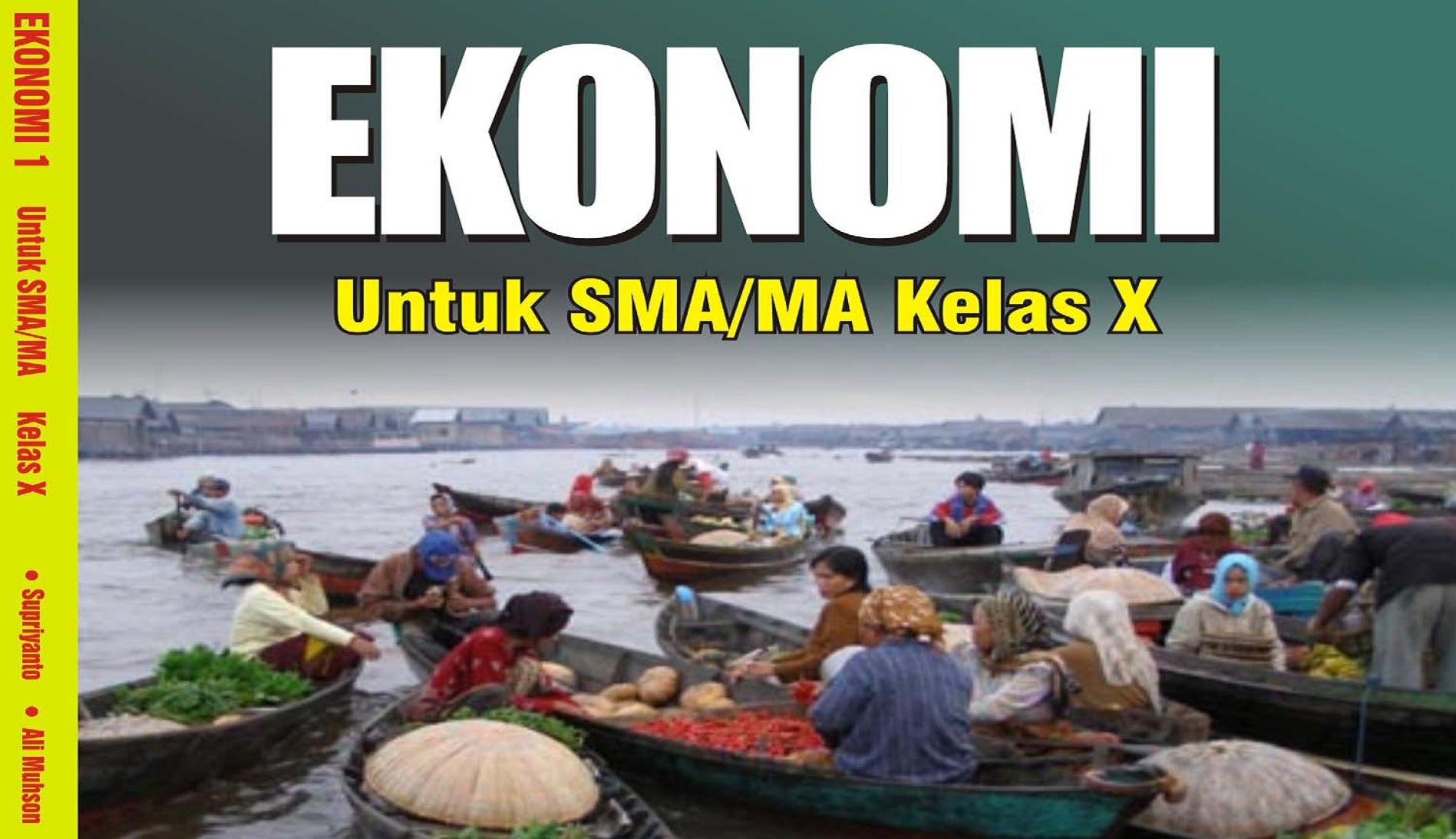Download Buku Sekolah Elektronik (BSE) Mata Pelajaran Ekonomi SMA Kelas X, XI dan XII