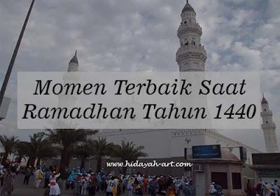 Momen Terbaik Ramadhan 1440 H