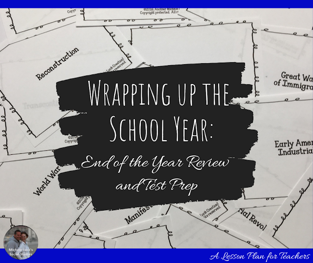 Wrapping up the School Year: End of the Year Review and Test Prep