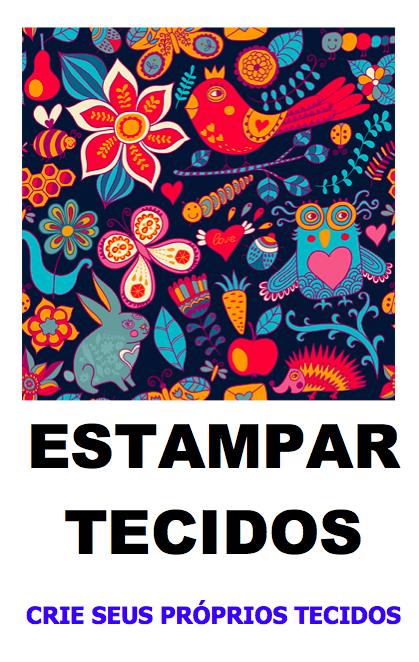 EBOOK: ESTAMPAR TECIDOS