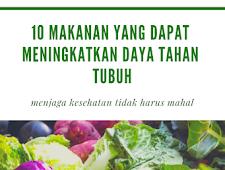 Tips Agar Badan Tetap Sehat dengan Makan 10 Makanan Ini