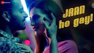 जान हो गयी Jaan Ho Gayi Lyrics In Hindi - Yash Wadali