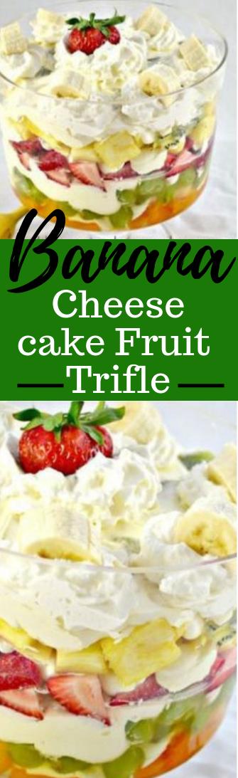 BANANA CHEESECAKE FRUIT TRIFLE #dessert