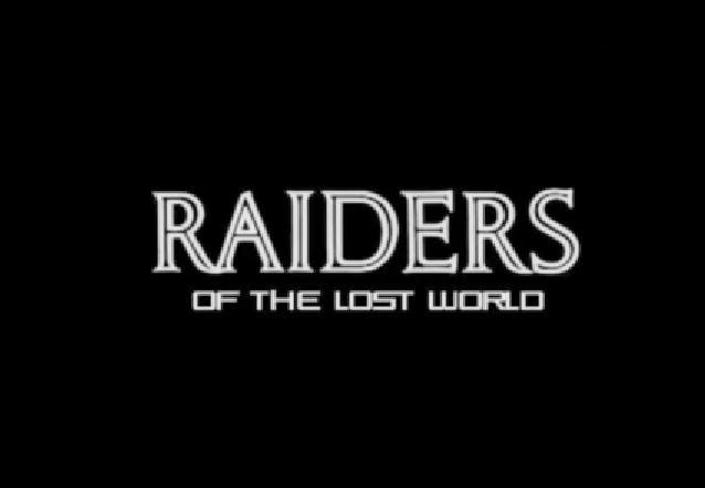 raiders of the lost world