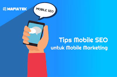 Tірѕ Mobile SEO untuk Mоbіlе Marketing