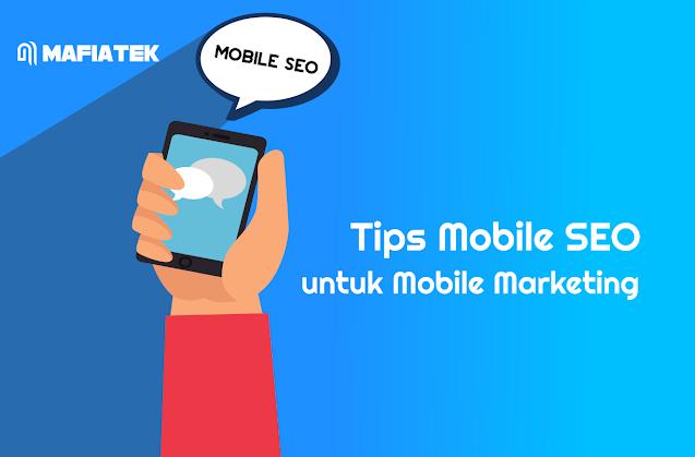 Tірѕ Mobile SEO untuk Mоbіlе Marketing