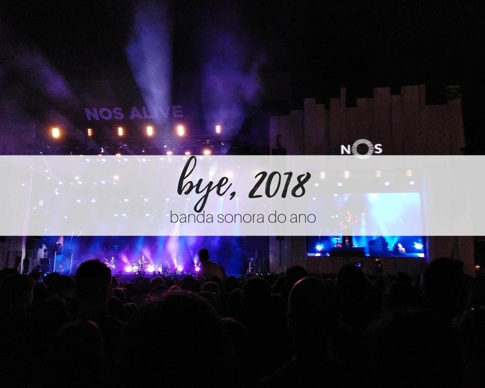 Retrospectiva 2018: banda sonora do ano