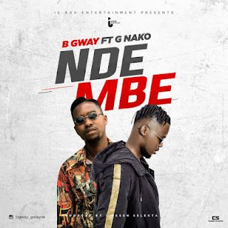"DOWNLOAD AUDIO | B Gway Ft G NAKO - Ndembe | Mp3   Official, Lyrics, Beat, Beats, Instrumental, Free, Music,New Music, Mziki Mpya Wa, Muziki ""B GWAY"" starts the new year a high note as he presents his debut single of 2019 he tagged ""NDEMBE"" Listen And share"