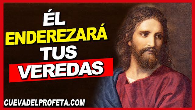 Reconócelo en todos tus caminos Y él enderezará tus veredas - William Marrion Branham en Español
